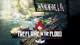 The Flame in the Flood [Моя Ненависть!] :(