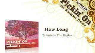 Bluegrass Tribute to The Eagles - How Long Video