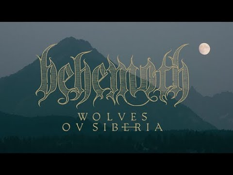 """Behemoth new single/video for """"Wolves ov Siberia"""" off I Loved You At Your Darkest"""