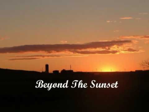 Beyond The Sunset Should You Go First See Description For The