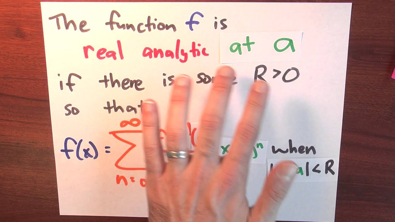 what is a real analytic function week 6 lecture 10 what is a real analytic function week 6 lecture 10 sequences and series