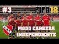 FIFA 18 - Modo Carrera INDEPENDIENTE #3 | REFUERZO SORPRESA Y PARTIDO ANTE VELEZ POR LA SUPERLIGA