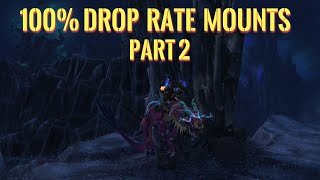 100% drop rate mounts in World of Warcraft Part 2.
