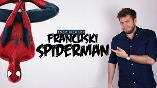 FRANCUSKI SPIDERMAN | Poszukiwacz #343