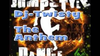 Dj Twisty - The Anthem [Jumpstyle-Music]