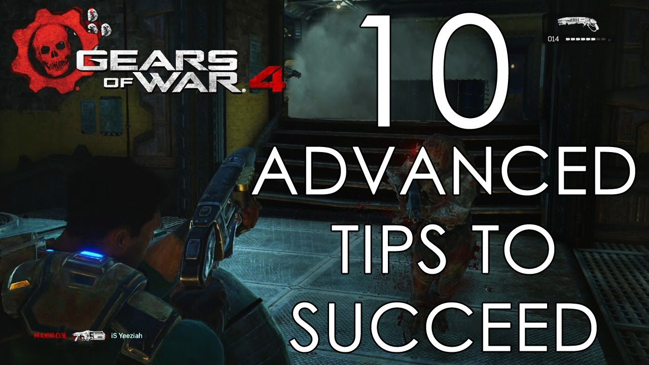 10 ADVANCED Tips To Succeed In Gears of War 4 (Gameplay/Commentary)