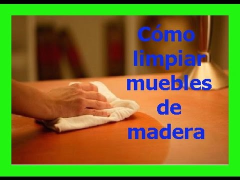 Truco Casero para Limpiar los Muebles de Madera - YouTube
