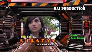 Download Mp3 Suratan ~ Nila Sari   & Video   Bai Production