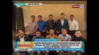 bt-ilang-senador-at-incoming-senators-mula-sa-pdp-laban-nagkita-kita-sa-isang-dinner-meeting