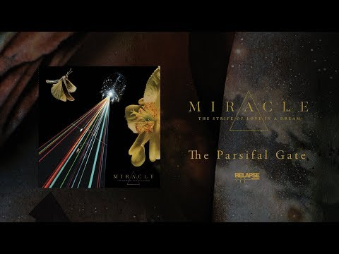 MIRACLE - The Parsifal Gate (Official Audio)