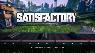 Satisfactory Reveal Gameplay Trailer E3 2018
