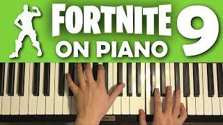 FORTNITE DANCES ON PIANO (Part 9)