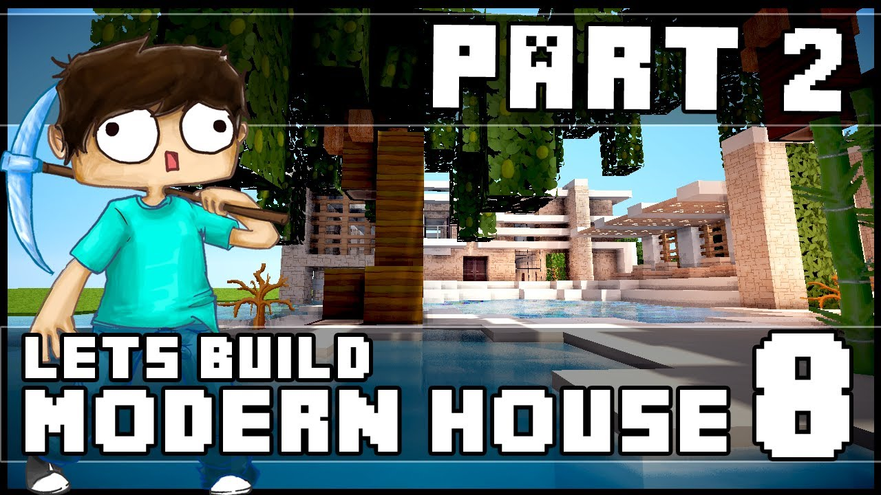 Minecraft Lets Build Modern House 8 Part 2 YouTube