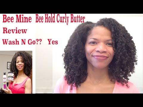 Bee Mine Bee Hold Curly Butter Review | Wash N Go