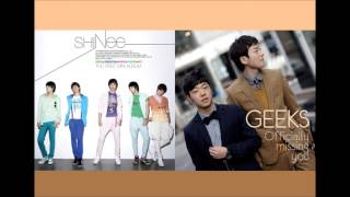 [Mash up] 샤이니(SHINee) 누난 너무 예뻐(Replay) Remix [긱스(Geeks) - Officially Missing You ver]
