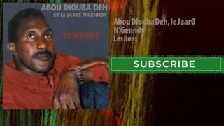 Abou Diouba Deh, le Jaaré N'Genndy - Les lions