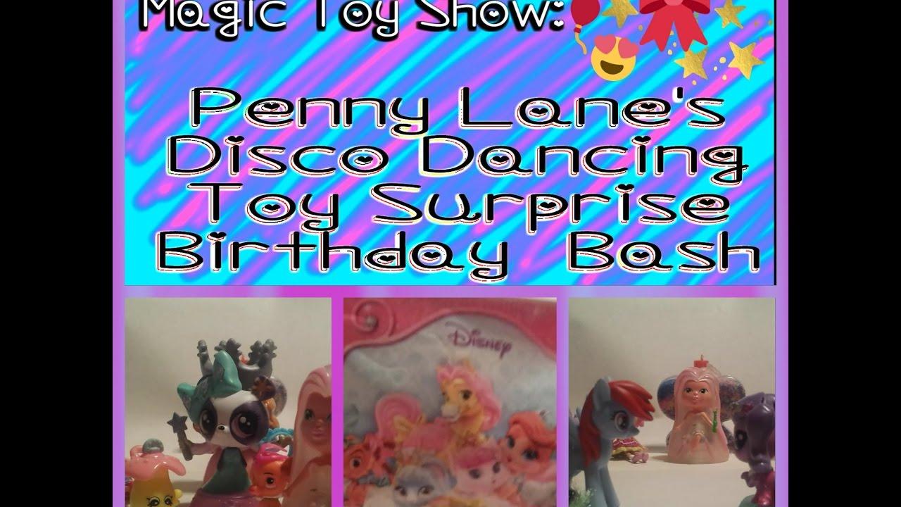 Penny Lane's Disco Dancing Toy Surprise Birthday Bash
