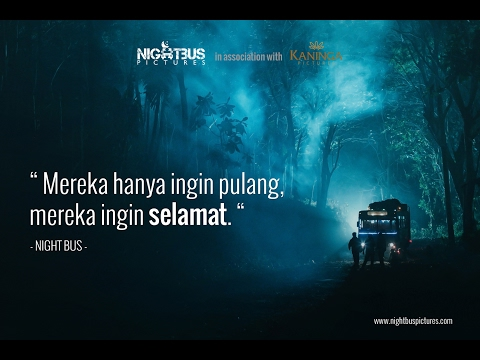 1st Official Trailer of Night Bus Film - Coming Soon on Cinema 2017.