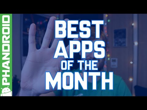 5 Best Android Apps of the Month (JANUARY 2018)