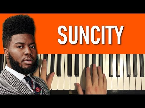 HOW TO PLAY - Khalid - Suncity (Piano Tutorial Lesson)
