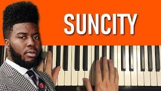 HOW TO PLAY - Khalid - Suncity (Piano Tutorial Lesson)