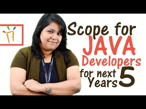 Scope for JAVA Developers 5 years done the lane - Careers in