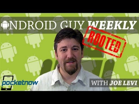 Android Guy Weekly: To Root, or Not To Root | Pocketnow