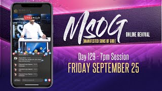 MSOG Online Revival - Night 129 - Friday, September 25, 2020