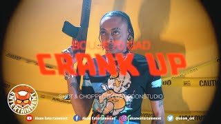 Bouje 70Gad - Crank Up [Official Music Video 4K]