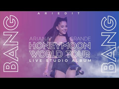 Ariana Grande - Bang Bang (Live Studio Version w/ Note Changes) (The Honeymoon Tour)