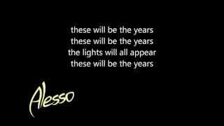 Alesso Matthew Koma Years Legendado Letra