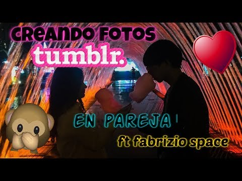 CREANDO FOTOS TUMBLR EN PAREJA Ft. Fabrizio Space - Milenana Morita