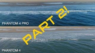 PHANTOM 4 PRO vs. PHANTOM 4 - Footage Comparison PART 2