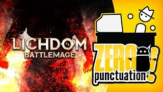 Lichdom: Battlemage (Zero Punctuation)