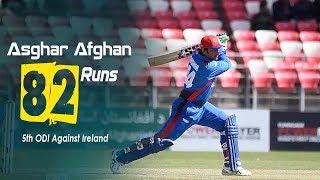 Asghar Afghan's 82 Run Against Ireland || 5th ODI || Afghanistan vs Ireland in India 2019