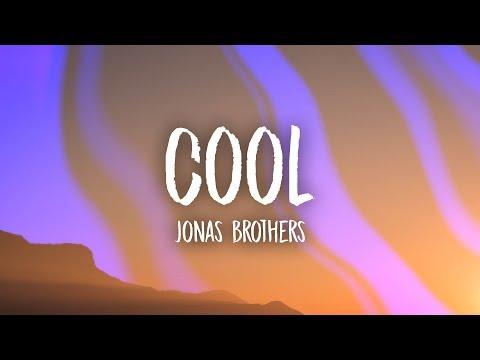 Jonas Brothers - Cool (Lyrics)