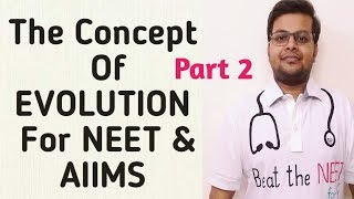Evolution Class 12th Biology For NEET and AIIMS   Origin Of Life   Evolution  ( Part 2)