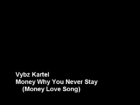 Vybz Kartel - Money Why You Never Stay (Money Love Song) (Recession Riddim)