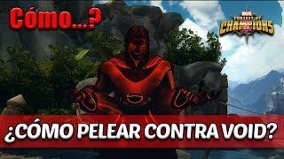 Cómo...? - ¿Cómo Pelear Contra Void? | Marvel Contest Of Champions