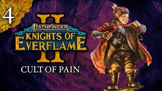 Cult of Pain   Pathfinder: Knights of Everflame   Season 2, Episode 4