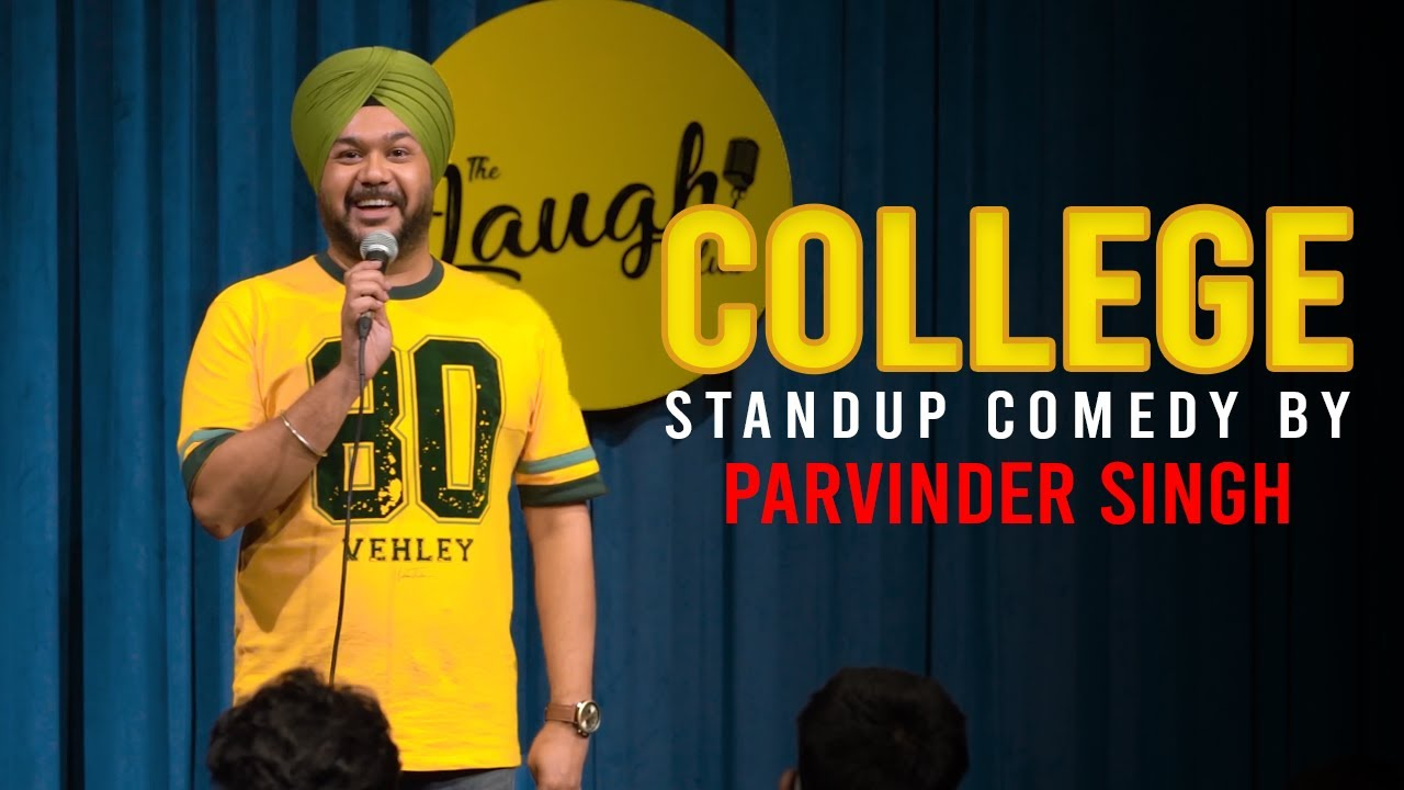 COLLEGE   Stand Up Comedy by Parvinder Singh
