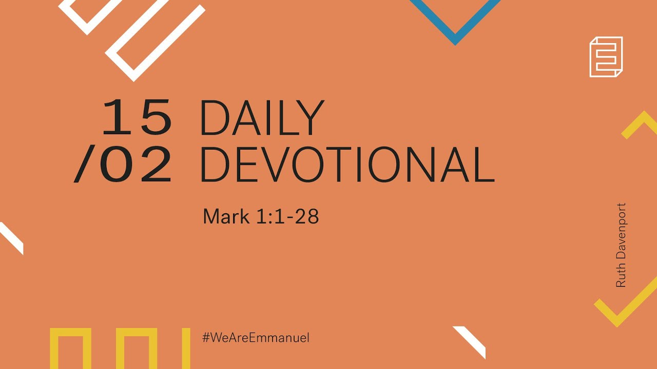 Daily Devotion with Ruth Davenport // Mark 1:1-28 Cover Image