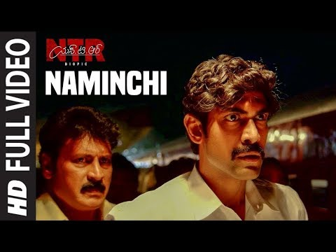Naminchi Video Song | NTR Biopic Video Songs | Nandamuri Balakrishna | MM Keeravaani