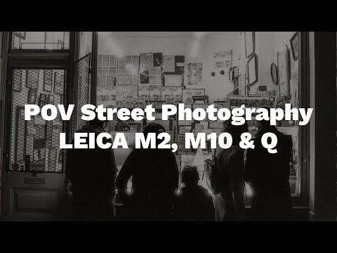 POV Street Photography in London with the LEICA M2, M10 & Q