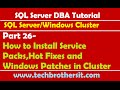 SQL Server DBA Tutorial 26-How to Install Service Packs,Hot Fixes and Windows Patches in Cluster