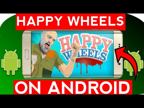 How To Download & Play Happy Wheels On Any Android Phone For Free 2017 Hindi No Root