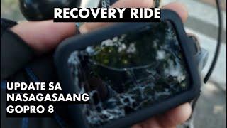Recovery Ride - Update sa Nasagasaang GoPro 8