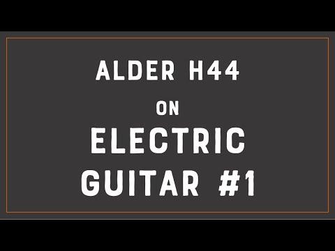 ALDER H44 Electric Guitar Demo