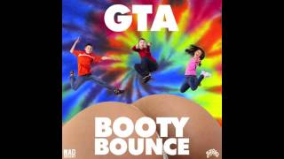 GTA - Booty Bounce Feat. DJ Funk [Official Full Stream]