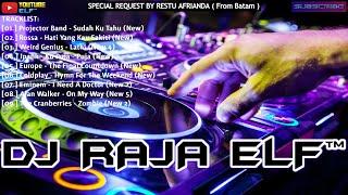 SUDAH KUTAHU REMIX 2020 DJ RAJA ELF™ BATAM ISLAND (Req By Restu Afrianda)